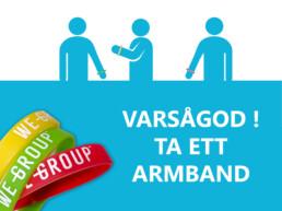 We Group Varsågod ta ett armband